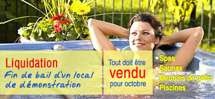 Liquidation magasin piscine spa sauna